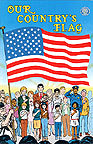 Our Country's Flag Patriotic Comic Book